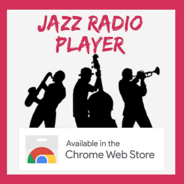 Chrome Extension | Jazz Radio player